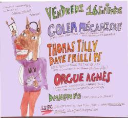 16/09/16 : ORGUE AGNES + GOLEM MECANIQUE + THOMAS TILLY & DAVE PHILLIPS + DMNGRNG @ CAMPING RETRAITE