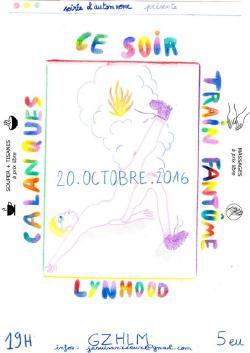 20/10/16 : LYNHOOD + CALANQUES + CE SOIR + MBIRA CRW