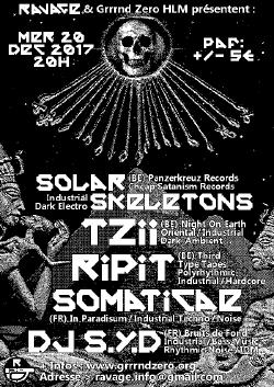 MER 20/12 : SOLAR SKELETONS + TZII + RIPIT + SOMATICAE + DJ S.Y.D