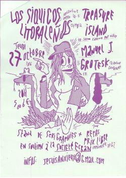 27/10/16 : LOS SIQUICOS LITERALENOS + TREASURE ISLAND + MANUEL J GROTESK