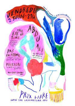 ven 02/06 : ABDU ALI + THE EYE OF TIME + PAS EN FORME + POISSON + PEUT ETRE D AUTRES DJS