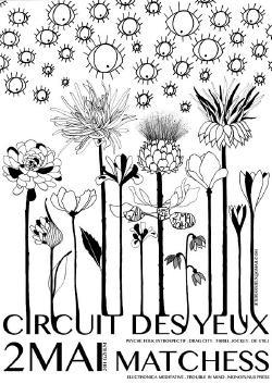 MER 02/05 : CIRCUIT DES YEUX + MATCHESS
