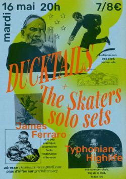 mar 16/05 : DUCKTAILS + JAMES FERRARO + TYPHONIAN HIGHLIFE