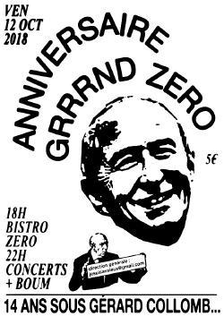 VEN 12/10 : Anniversaire 14 ans de GZ - BISTRO ZERO + CHOCOLAT BILLY + HELVED RUM + COWBONES + BOUM