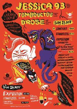 SAM 23/11 :  JESSICA 93 + DROSE + TOMBOUCTOU + Expo et stands de micro-éditions