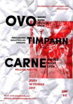 Jeu 16/02 : OvO + Carne + Timpahn