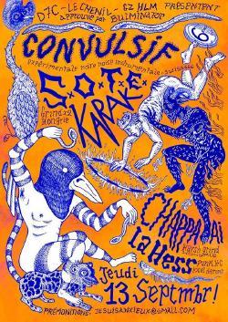JEU 13/09 : CONVULSIF + SOTE + KARAK + CHAPPA'AI + LA HESS