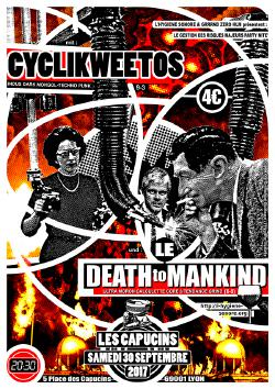 SAM 30/09 : CYCLIKWEETOS + LE DEATH TO MANKIND @ Les capucins