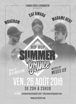 VEN 26 AOUT : HIPHOP SUMMER BOUNCE : CAF GWADA + MOUCHAM + MADAME BERT @ RENSEIGNE-TOI