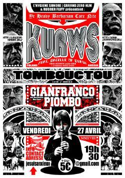 VEN 27/04 : KURWS + TOMBOUCTOU + GIANFRANCO PIOMBO