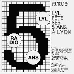 19/10 : LYL RADIO FÊTE SES 5 ANS