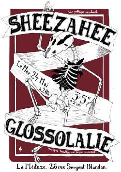 mer 24/05 : Sheezahee + Glossolalie @ Meduze