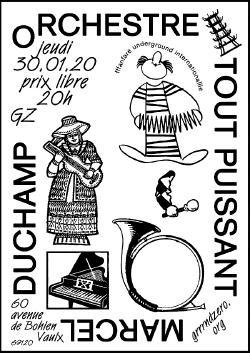 JEU 30/01 :  ORCHESTRE TOUT PUISSANT MARCEL DUCHAMP + PORTRON PORTRON LOPEZ