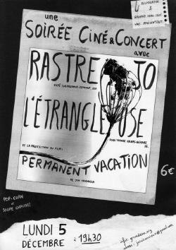 lun 5/12/16 : L'étrangleuse + Rastrejo + projection de Permanent Vacation
