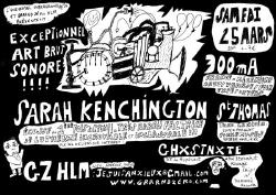 sam 25/03 : SARAH KENCHINGTON + 300mA + ST THOMAS + GHXSTNXTE