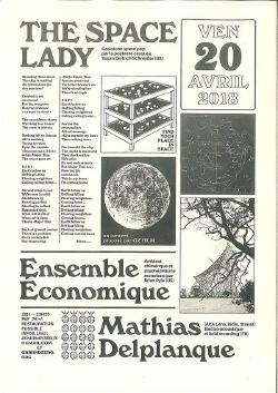 VEN 20/04 : THE SPACE LADY + ENSEMBLE ECONOMIQUE + MATHIAS DELPLANQUE