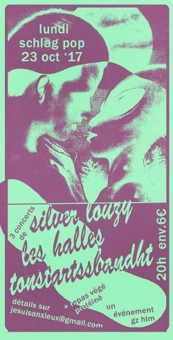 LUN 23/10 : TONSTARTSSBANDHT + LES HALLES + SILVER LOUZY