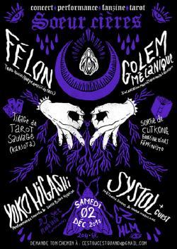 SAM 02/12 Soirée SŒURCIERES : FELON + GOLEM MECANIQUE + YOKO HIGASHI + SYSTOL + DJ PLANTE VERTE + TIRAGE DE TAROT + + ZINE FEMINISTE
